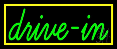 Green Cursive Drive In Neon Sign
