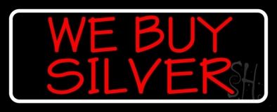 Red We Buy Silver White Border Neon Sign
