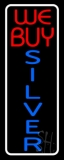 We Buy Silver White Border Vertical Neon Sign