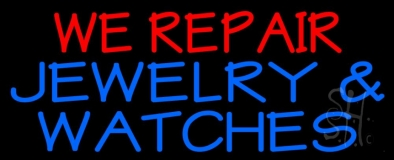 Red We Repair Blue Jewelry And Watches Neon Sign