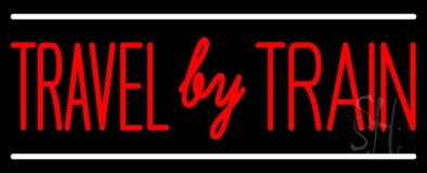 Travel By Train Neon Sign
