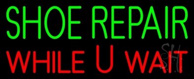 Green Shoe Repair Red While You Wait Neon Sign