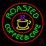 Roasted Coffee And Cafe Neon Sign