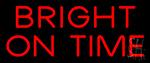 Bright On Time Neon Sign
