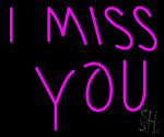 I Miss You Neon Sign
