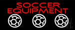 Soccer Equipment Neon Sign