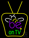 Be On Tv Neon Sign