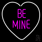 Heart Be Mine Neon Sign