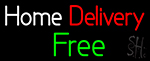 Home Delivery Free Neon Sign