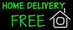 White Home Delivery Free Neon Sign
