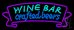 Wine Bar Crafted Beer Neon Sign