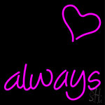 Always Neon Sign
