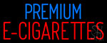 Premium E Cigarettes Neon Sign