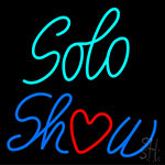 Solo Show Neon Sign