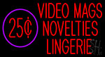 Video Mags Novelties Lingerie Neon Sign