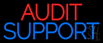 Audit Support Neon Sign