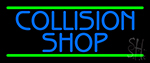 Collision Shop Neon Sign
