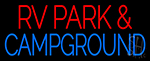 Rv Park And Campground Neon Sign