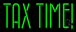 Tax Time Neon Sign