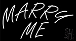 Marry Me Letters Neon Sign