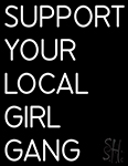White Support Your Local Girl Gang Neon Sign