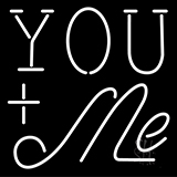 You Me Neon Sign