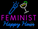 Feminist Happy Hour Neon Sign
