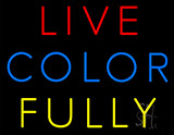 Live Color Fully Neon Sign