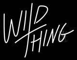 Wild Thing Neon Sign