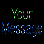 Custom Your Message LED Sign