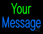 Custom Your Message Neon Sign