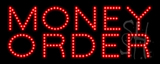 Money Order LED Sign