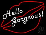 Hello Gorgeous Lip Neon Sign