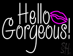 Hello Gorgeous Pink Lip Neon Sign