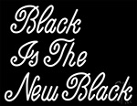 Black Is The New Black Neon Sign 3