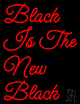 Red Black Is The New Black Neon Sign