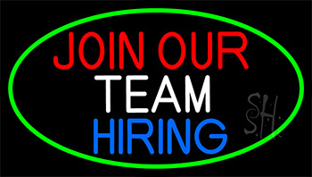 join our team we are hiring with green border neon sign restaurant