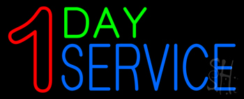 1 Day Service Neon Sign